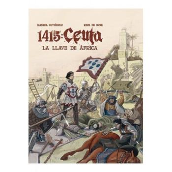 1415 CEUTA. LA LLAVE DE AFRICA