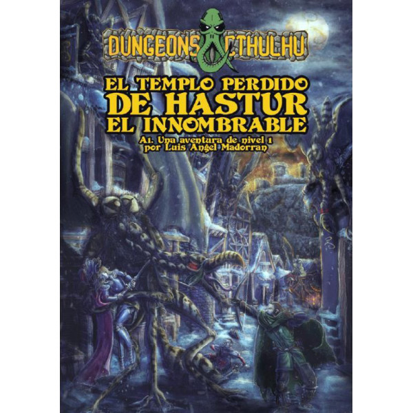 EL TEMPLO PERDIDO DE HASTUR EL INNOMBRABLE - DUNGEONS CTHULHU