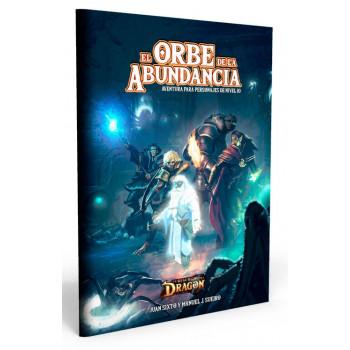 EL ORBE DE LA ABUNDANCIA - EL RESURGIR DEL DRAGON