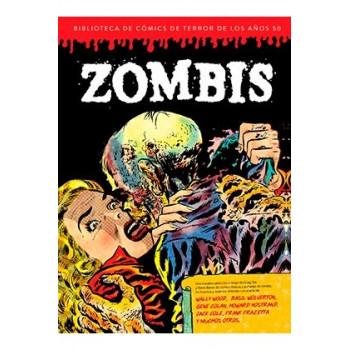 ZOMBIS. BIBLIOTECA DE COMICS DE TERROR DE LOS AÑOS 50 VOL 3