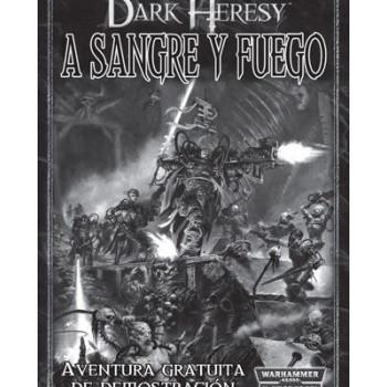 A SANGRE Y FUEGO - DARK HERESY WARHAMMER 40.000 (PROMO)