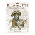 BARCELONA, 1714. EL ONCE DE SEPTIEMBRE