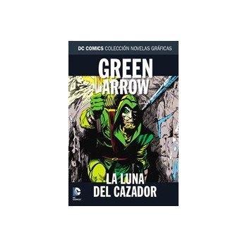 COLECCION NOVELAS GRAFICAS 84: GREEN ARROW: LA LUNA DEL CAZADOR