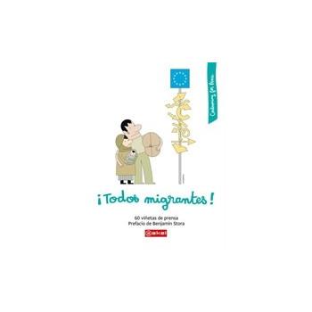 ¡TODOS MIGRANTES! 60 VIÑETAS DE PRENSA