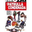 LA PATRULLA CONDENADA: LIBRO UNO
