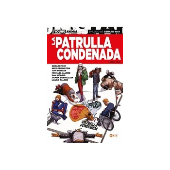 LA PATRULLA CONDENADA:...