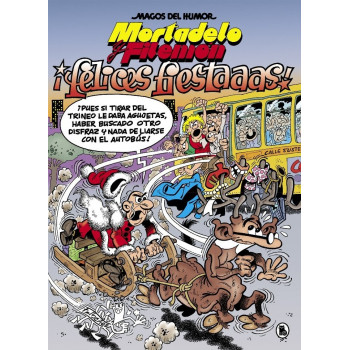 MAGOS DEL HUMOR 201: ¡FELICES FIESTAS! (MORTADELO Y FILEMON)