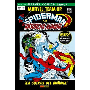 MARVEL TEAM-UP 01. ¡LA GUERRA DEL MAÑANA! (MARVEL GOLD)