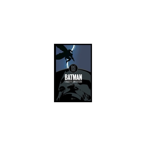 BATMAN: EL REGRESO DEL CABALLERO OSCURO – EDICION DC BLACK LABEL