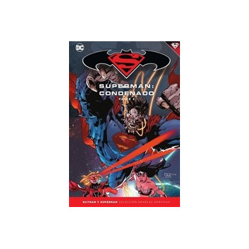 BATMAN Y SUPERMAN - COLECCION NOVELAS GRAFICAS 70: SUPERMAN: CONDENADO (PARTE 2)