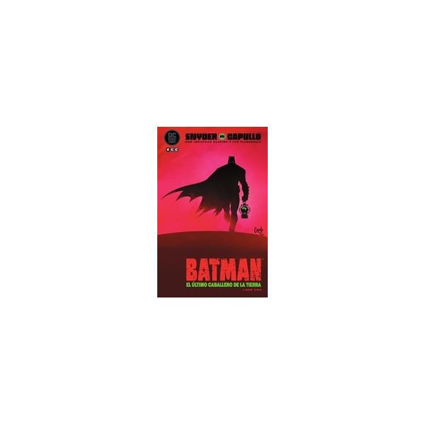 BATMAN: EL ULTIMO CABALLERO DE LA TIERRA - LIBRO UNO