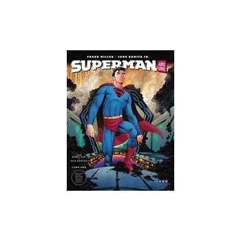 SUPERMAN: AÑO UNO – LIBRO UNO