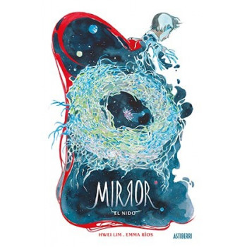 MIRROR 02. EL NIDO
