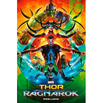 MARVEL CINEMATIC COLLECTION 08. THOR: RAGNAROK - PRELUDIO