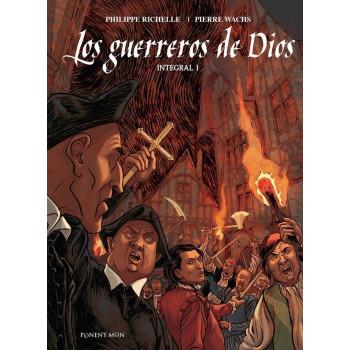 LOS GUERREROS DE DIOS. INTEGRAL 01
