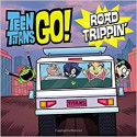 TEEN TITANS GO!: VIAJE POR CARRETERA