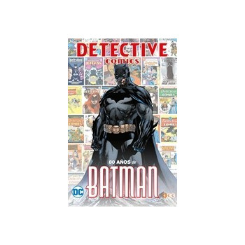 DETECTIVE COMICS: 80 AÑOS DE BATMAN (EDICION ESPECIAL LIMITADA)