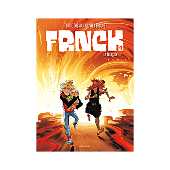 FRNCK 04. LA ERUPCION