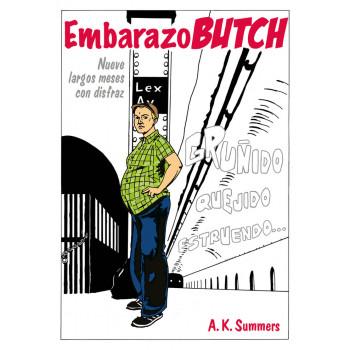 EMBARAZO BUTCH NUEVE LARGOS...