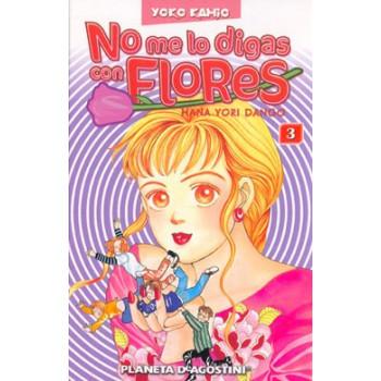 NO ME LO DIGAS CON FLORES 03