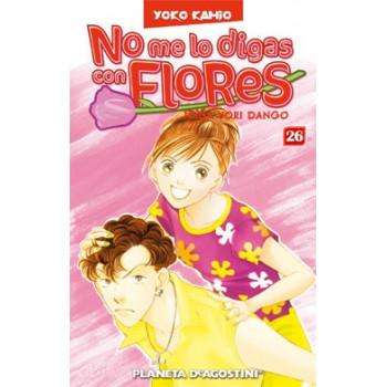 NO ME LO DIGAS CON FLORES 26