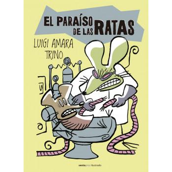 EL PARAISO DE LAS RATAS