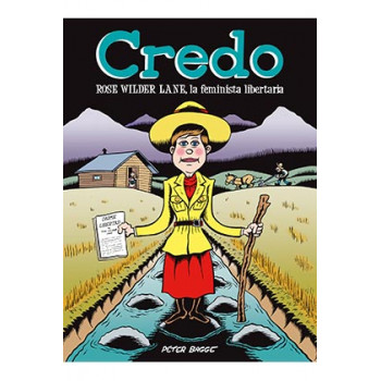 CREDO: ROSE WILDER LANE, LA...