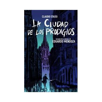 LA CIUDAD DE LOS PRODIGIOS...