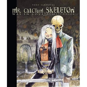 MR. CALCIUM SKELETON WAS IN...