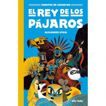 CUENTOS DE GAMAYUN 1 EL REY...