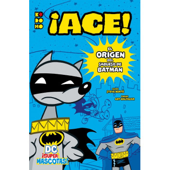 DC ¡SUPERMASCOTAS! ¡ACE! EL...
