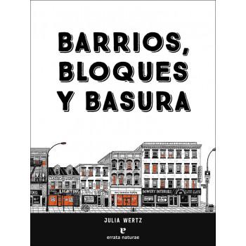 BARRIOS BLOQUES Y BASURA