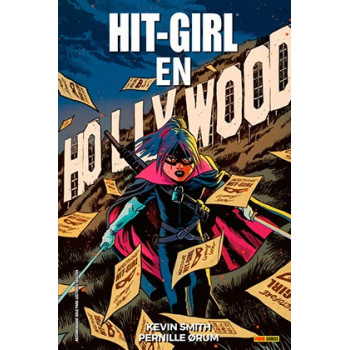 HIT GIRL 04. EN HOLLYWOOD