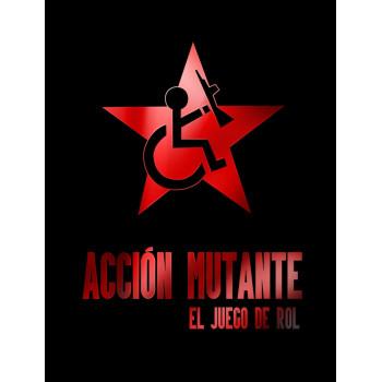 ACCIÓN MUTANTE - EL JUEGO...