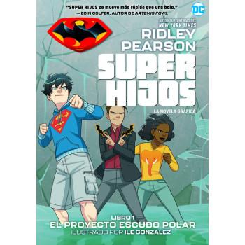 SUPER HIJOS 01 EL PROYECTO...