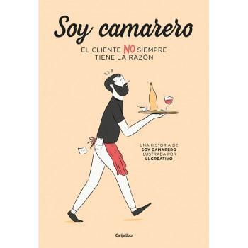 SOY CAMARERO. EL CLIENTE NO...