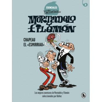 MORTADELO Y FILEMON CHAPEAU...