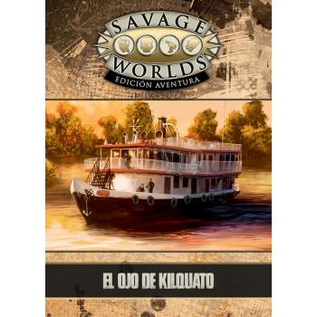 EL OJO DE KILQUATO - SAVAGE...