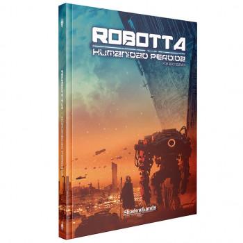 ROBOTTA - HUMANIDAD PERDIDA