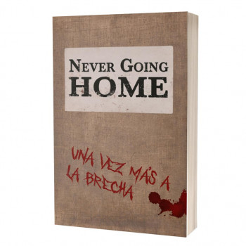 NEVER GOING HOME - UNA VEZ...