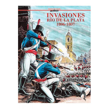 INVASIONES. RIO DE LA PLATA...