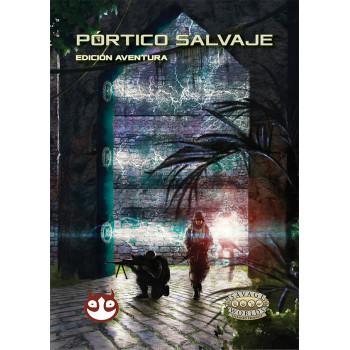 PORTICO SALVAJE - SAVAGE...