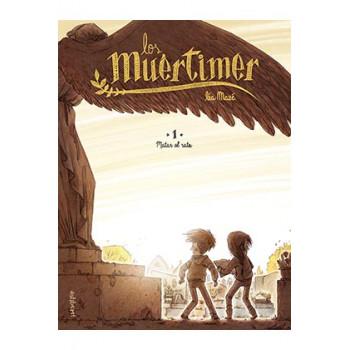 LOS MUERTIMER 01. MATAR EL...