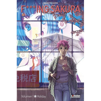 FXXXING SAKURA 01. HOLIDAY