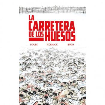 LACARRETERA DE LOS HUESOS