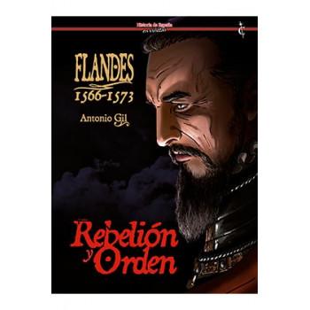 FLANDES 1566-1573. REBELION...