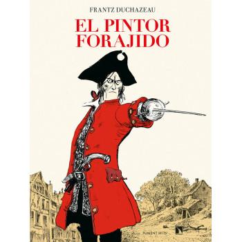 EL PINTOR FORAJIDO
