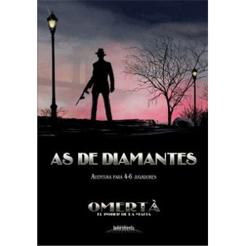 OMERTA: AS DE DIAMANTES...