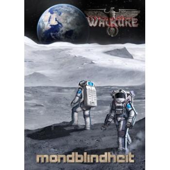 MONDBLINDHEIT - WALKURE