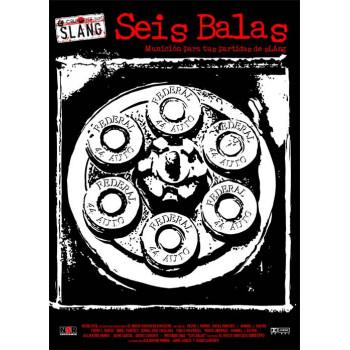 SLANG - SEIS BALAS
